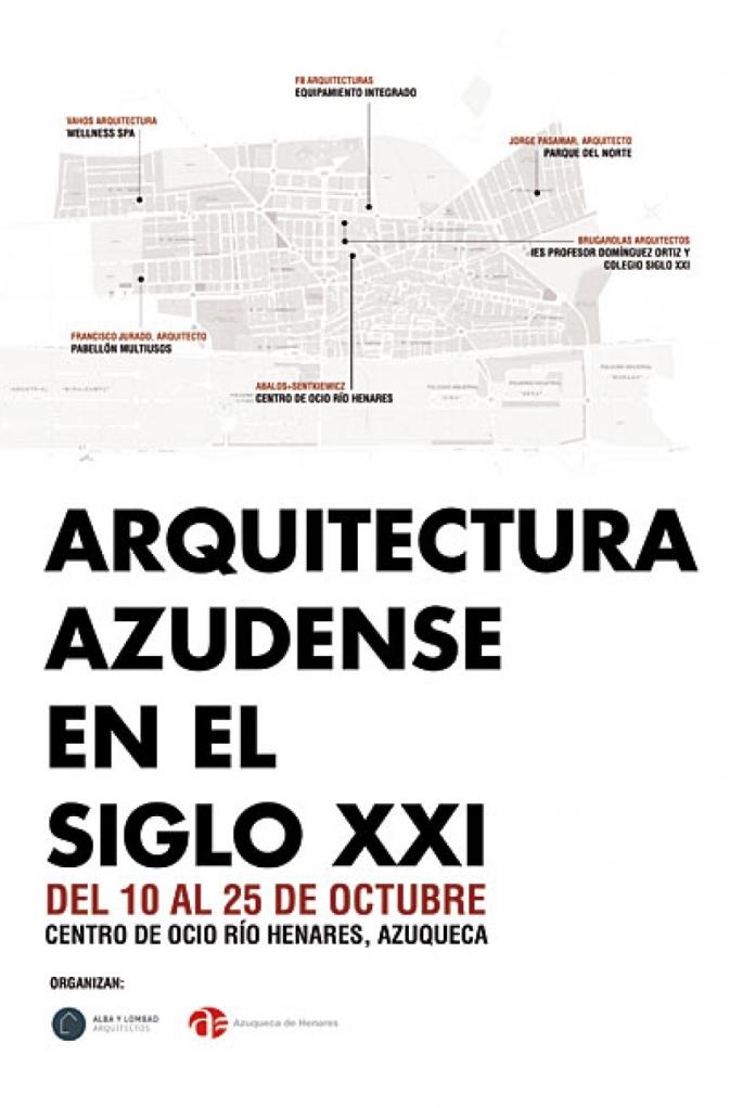 Exposición de arquitectura azudense en el siglo XXI